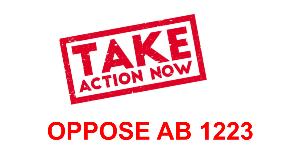 OPPOSE AB 1223