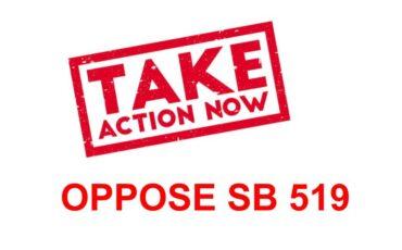 OPPOSE SB 519