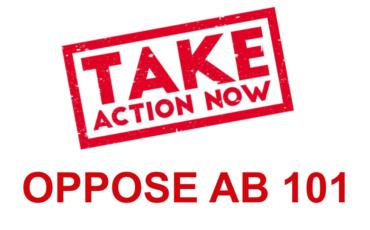 OPPOSE AB 101
